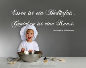 Essen ist ein Bedürfnis, Genießen eine Kunst! (Foto: wandgefluester.de